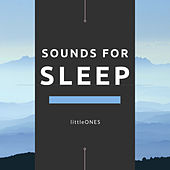 Sounds for Sleep by The Little Ones