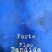 Bandida von Forte Flow