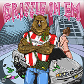 Grizzle on 'em von Grizzle