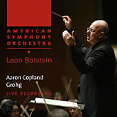 Copland: Grohg by American Symphony Orchestra