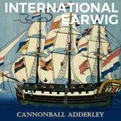International Earwig by Cannonball Adderley