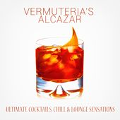 Vermuteria's Alcazar by Various Artists