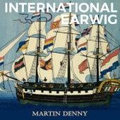 International Earwig by Martin Denny