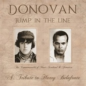 Jump In the Line - A Tribute to Harry Belafonte by Donovan