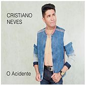 O Acidente by Cristiano Neves