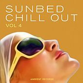 Sunbed Chill Out, Vol. 4 by Various Artists