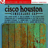 Cumberland Gap - From The Archives (Digitally Remastered) by Cisco Houston