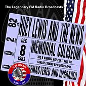 Legendary FM Broadcasts - Memorial Coliseum, Portland OR 18 December 1983 von Huey Lewis and the News