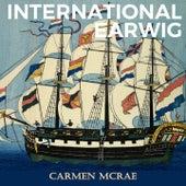 International Earwig de Carmen McRae