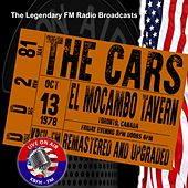 Legendary FM Broadcasts - El Mocambo Tavern, Toronto,  Canada 13 October 1978 by The Cars