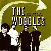 Ragged But Right von The Woggles