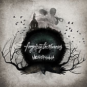 Monophobia by Forgetting The Memories