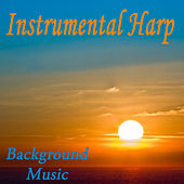 Instrumental Harp - Background Music by The O'Neill Brothers Group