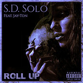 Roll Up von S.D. Solo