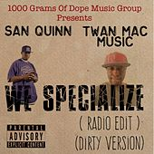 We Specialize by Twan Mac Music