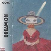 Dream On by Goya
