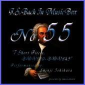 Bach In Musical Box 55 / 7 Short Pieces Bwv839-Bwv845 by Shinji Ishihara