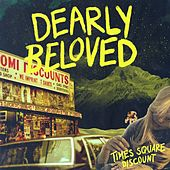 Times Square Discount de Dearly Beloved