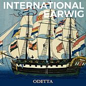 International Earwig von Odetta