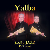 Latin Jazz: Kali Orexi by Yalba