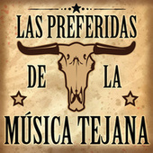 Las Preferidas De La Musica Texana de Various Artists