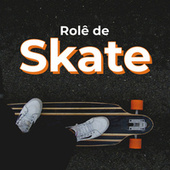 Rolê de Skate de Various Artists