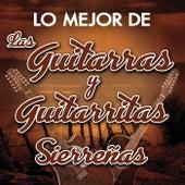 Lo Mejor De Las Guitarras y Guitarritas Sierreñas by Various Artists