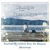 Relaxing Sleep Music: Soothing Relaxation, Yoga, Spa, Massage, Meditation de Various Artists