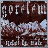 Rebel By Fate by Gorelem
