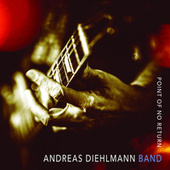 Point Of No Return de Andreas Diehlmann Band