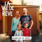 La vie de rêve von Bigflo & Oli