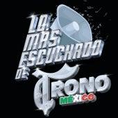 Lo Más Escuchado De de El Trono de Mexico