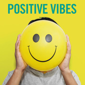 Positive Vibes di Various Artists
