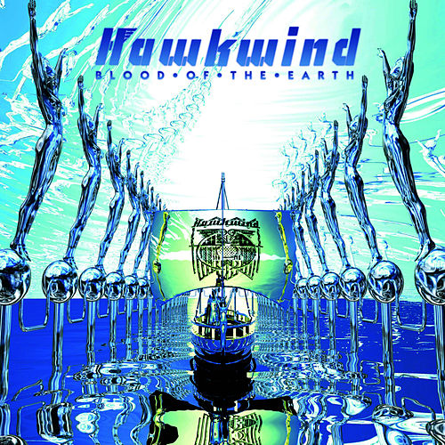 Blood of the Earth by Hawkwind