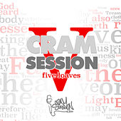 Cram Session Vol. 5 Part 2: 5 Loaves di Various Artists
