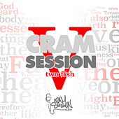 Cram Session Vol. 5 Part 1: 2 Fish di Various Artists