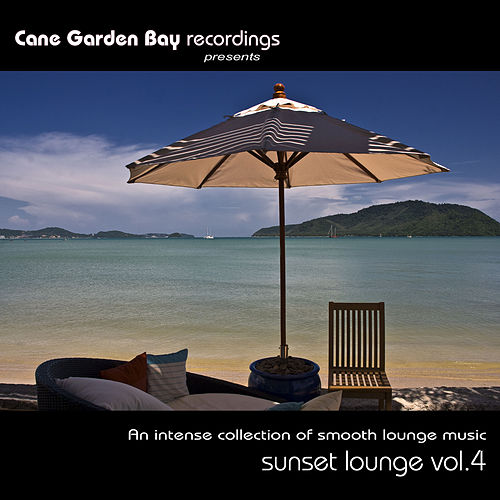 Sunset Lounge Vol. 4 – An intense collection of smooth lounge music by Various Artists