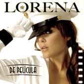 De Pelicula by Lorena