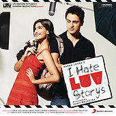 I Hate Luv Storys by Various Artists