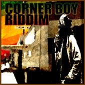 Corner Boy Riddim by Various Artists