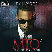Don Omar Presents MTO2: New Generation de Don Omar