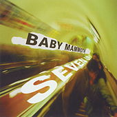 Seven Up by Baby Mammoth