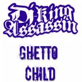 Ghetto Child de Dj King Assassin