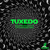 Schism by Tuxedo