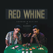 Red Whine by Suburbio Activo