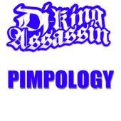 Pimpology de Dj King Assassin