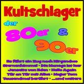 Kultschlager der 80er & 90er von Various Artists