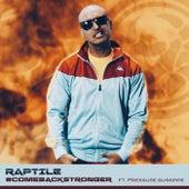 #Comebackstronger de Raptile
