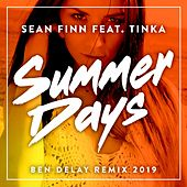 Summer Days (Ben Delay Remix - 2019 Radio Update) by Sean Finn