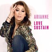 Love Sustain (Radio Mix) de Arianne